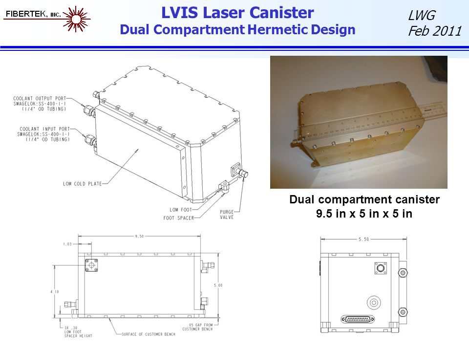 LVIS Laser Canister Dual Compartment Hermetic Design