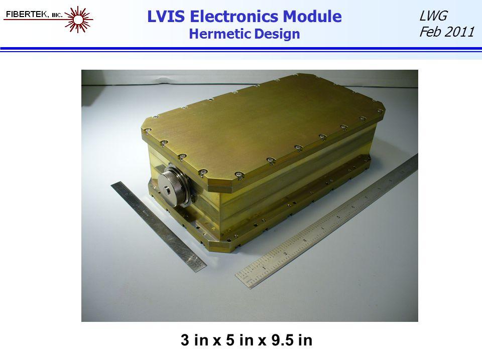 LVIS Electronics Module Hermetic Design