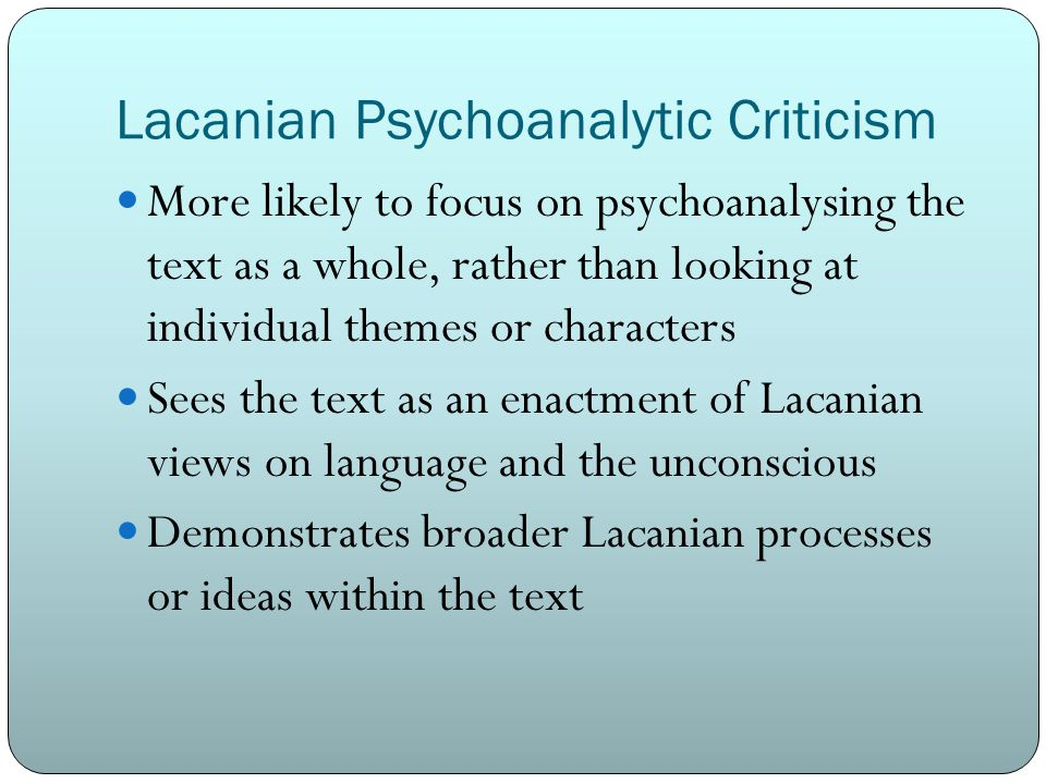 Lacanian Psychoanalytic Criticism