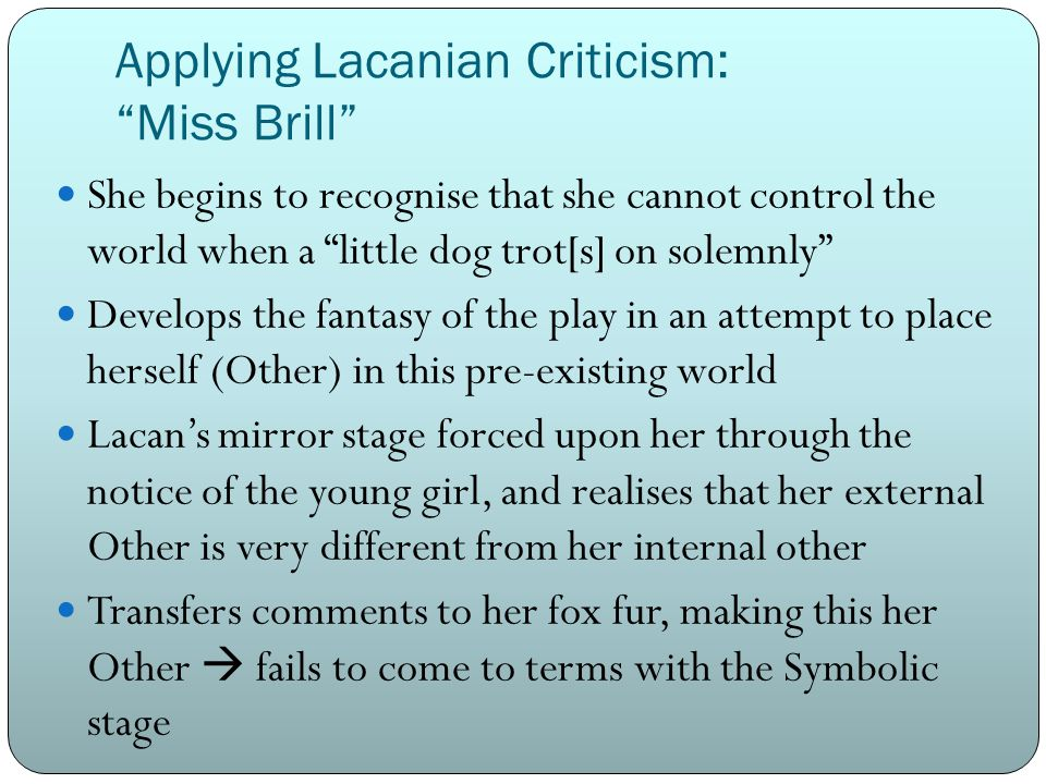 Applying Lacanian Criticism: Miss Brill