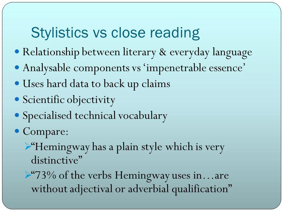 Stylistics vs close reading