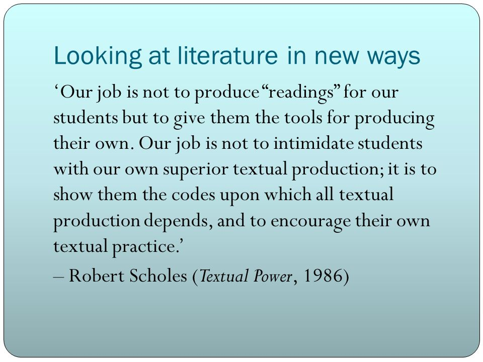 Looking at literature in new ways