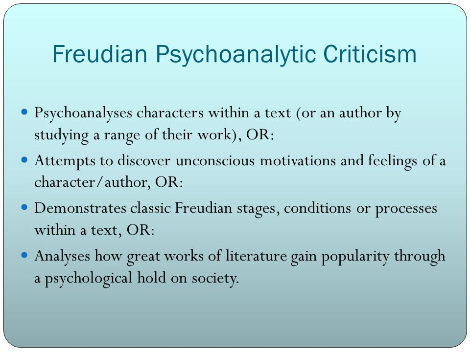 freudian literary criticism Psychoanalytic criticism and jane eyre what is psychoanalytic criticism marish — necessarily a freudian literary critic to some extent the answer.