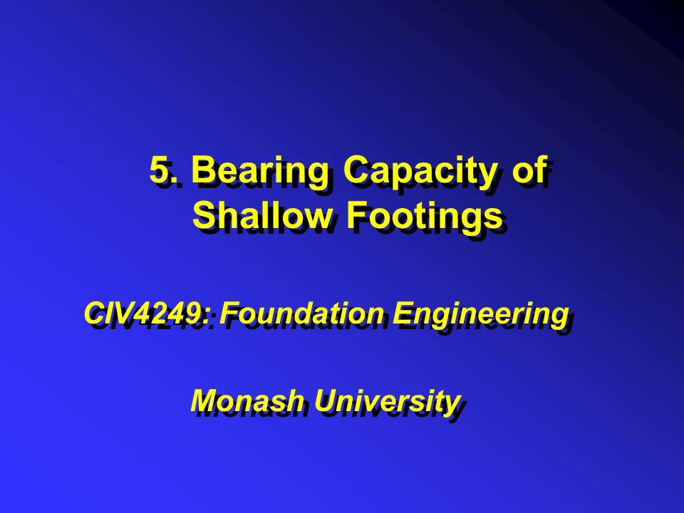 5. Bearing Capacity of Shallow Footings