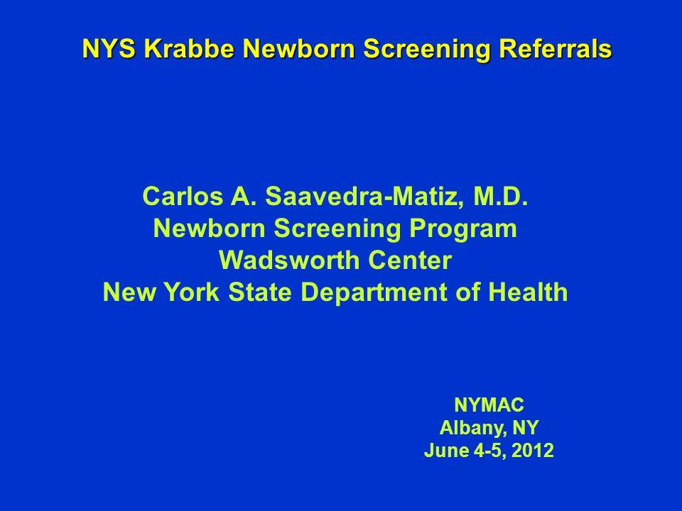 NYS Krabbe Newborn Screening Referrals