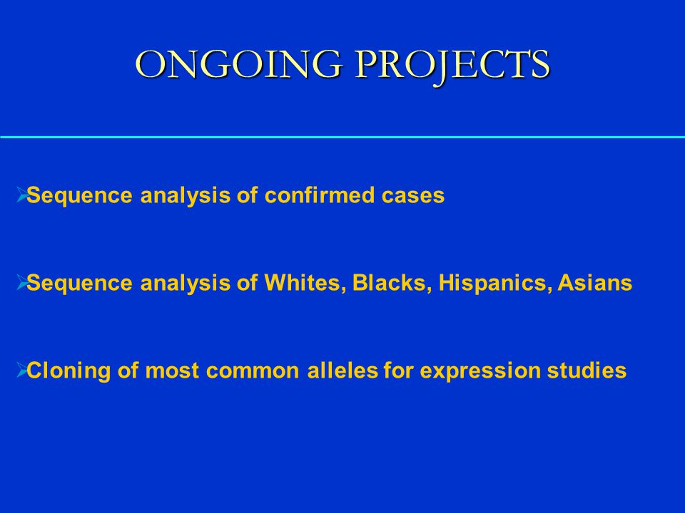 ONGOING PROJECTS Sequence analysis of confirmed cases