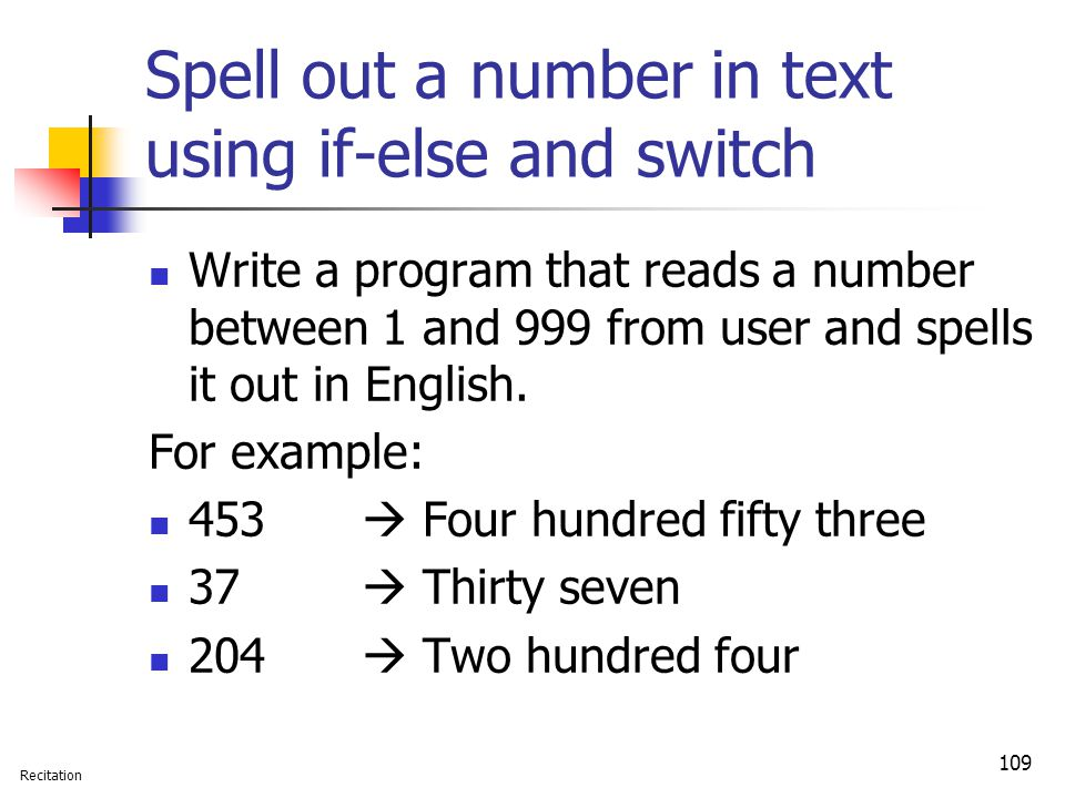 Spell out a number in text using if-else and switch