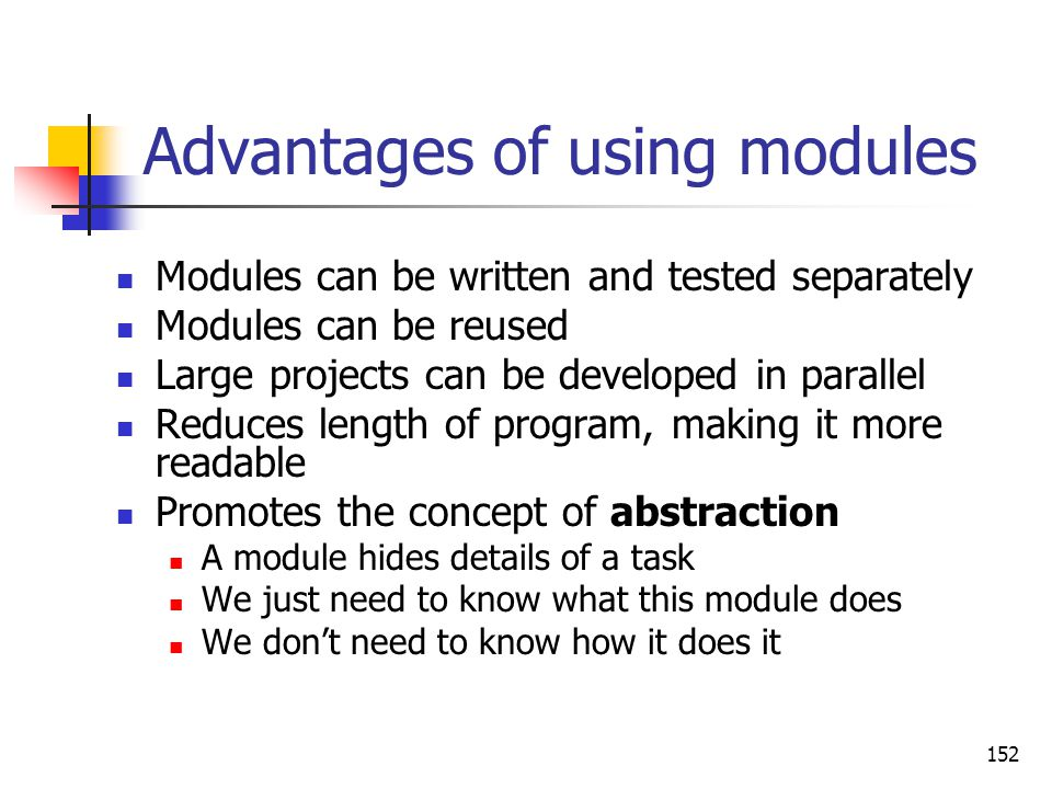 Advantages of using modules