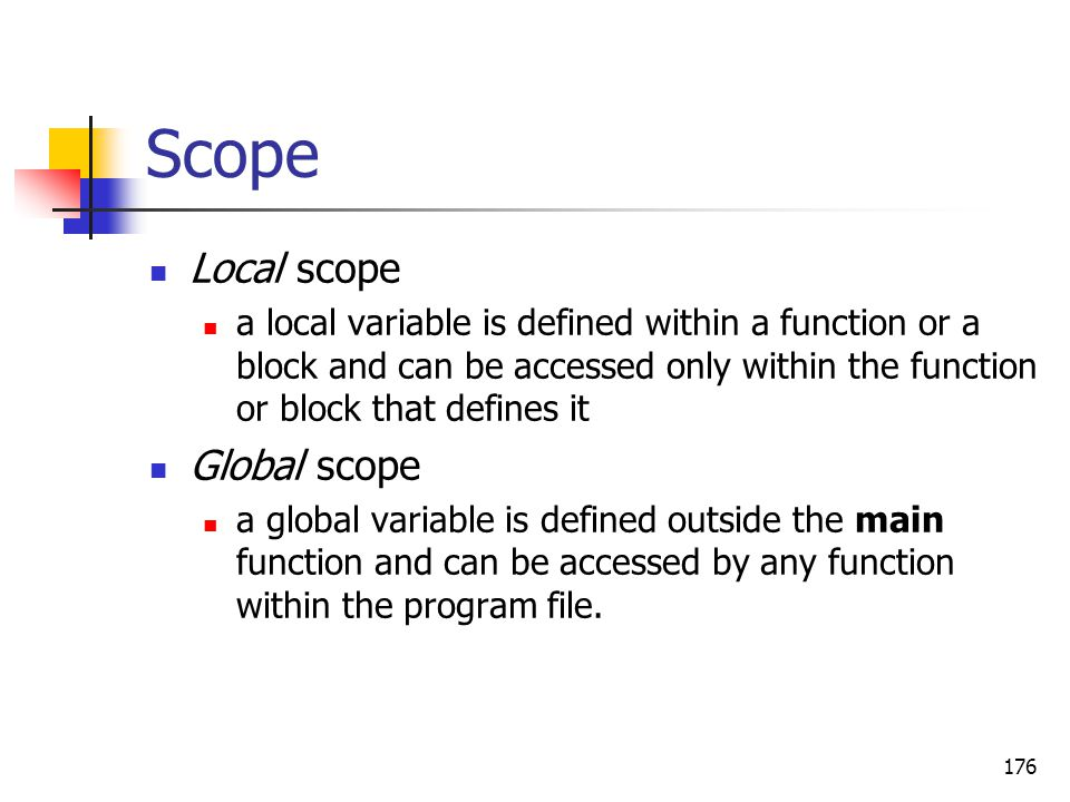 Scope Local scope Global scope