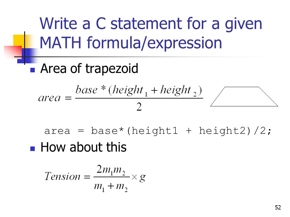 Write a C statement for a given MATH formula/expression