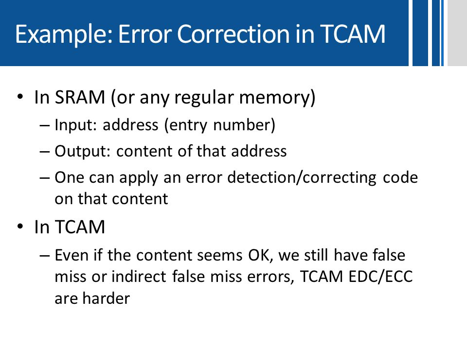 Example: Error Correction in TCAM