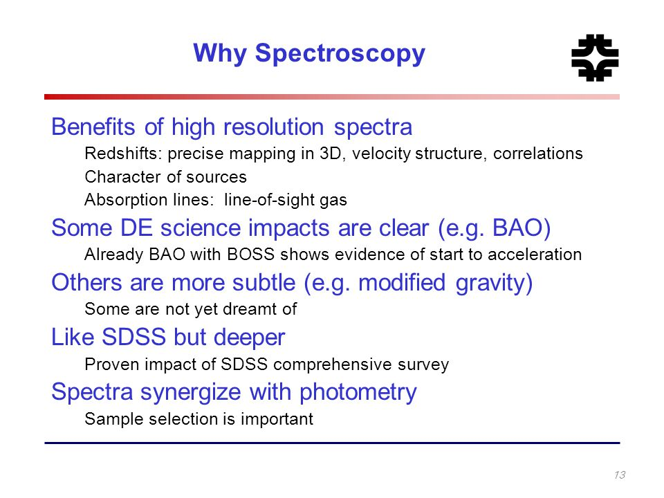 Why Spectroscopy Benefits of high resolution spectra