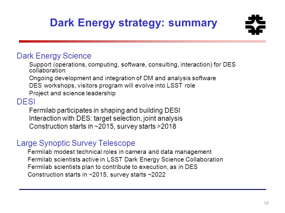 Dark Energy strategy: summary