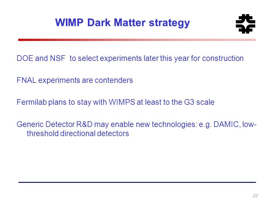 WIMP Dark Matter strategy
