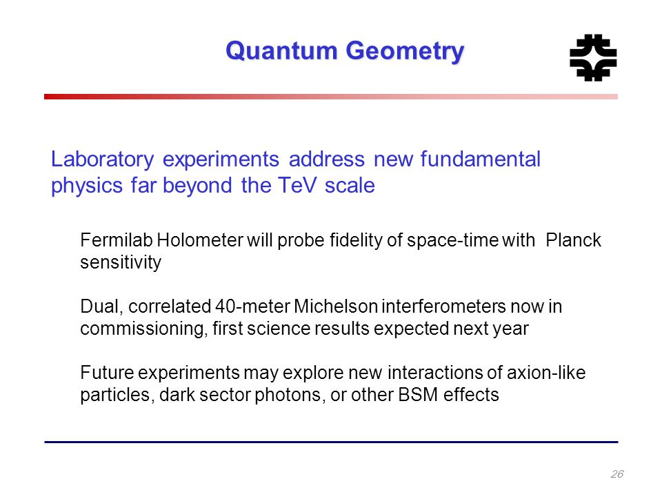 Quantum Geometry Laboratory experiments address new fundamental physics far beyond the TeV scale.