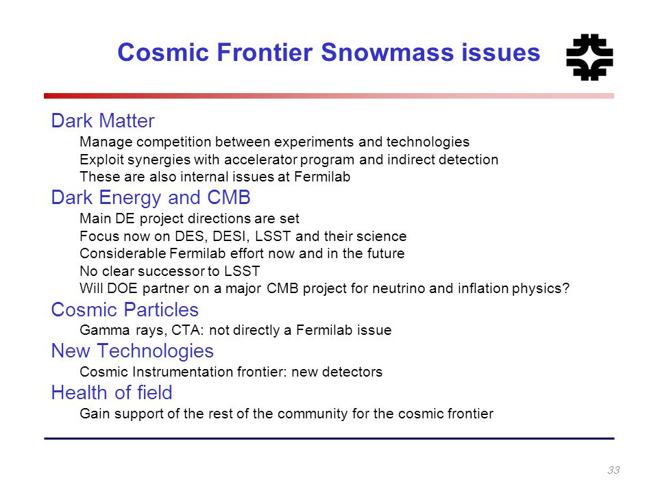 Cosmic Frontier Snowmass issues
