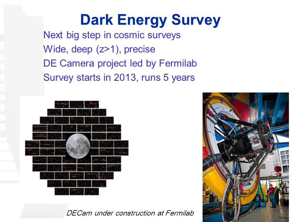 Dark Energy Survey Next big step in cosmic surveys