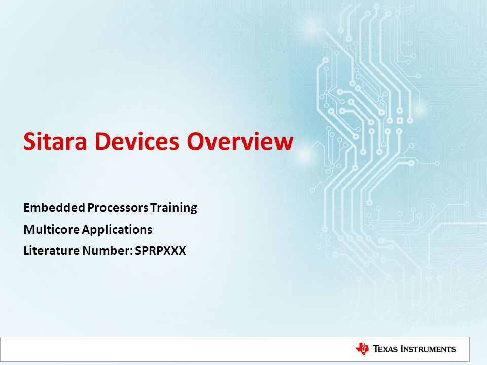 Sitara Devices Overview