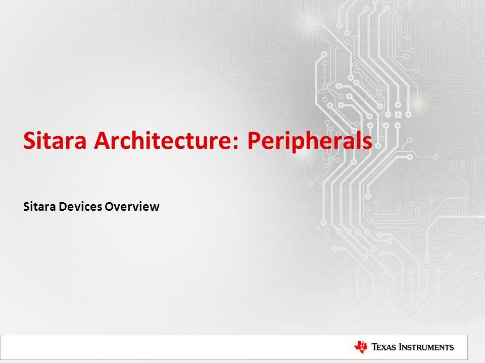 Sitara Architecture: Peripherals