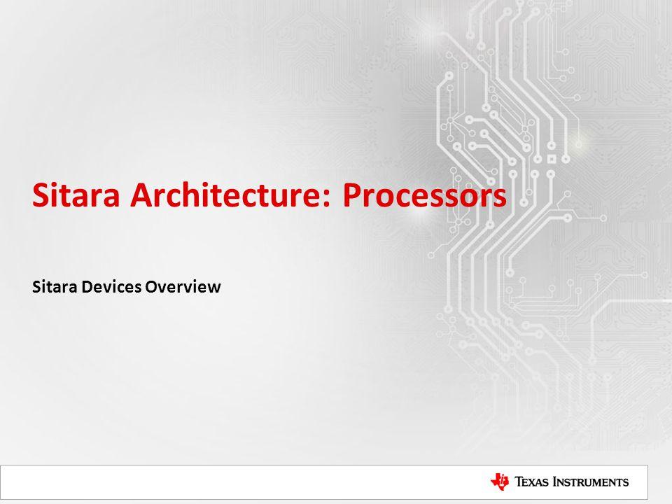 Sitara Architecture: Processors