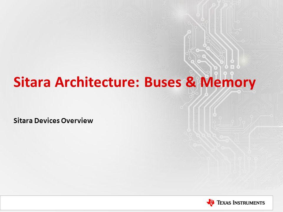 Sitara Architecture: Buses & Memory