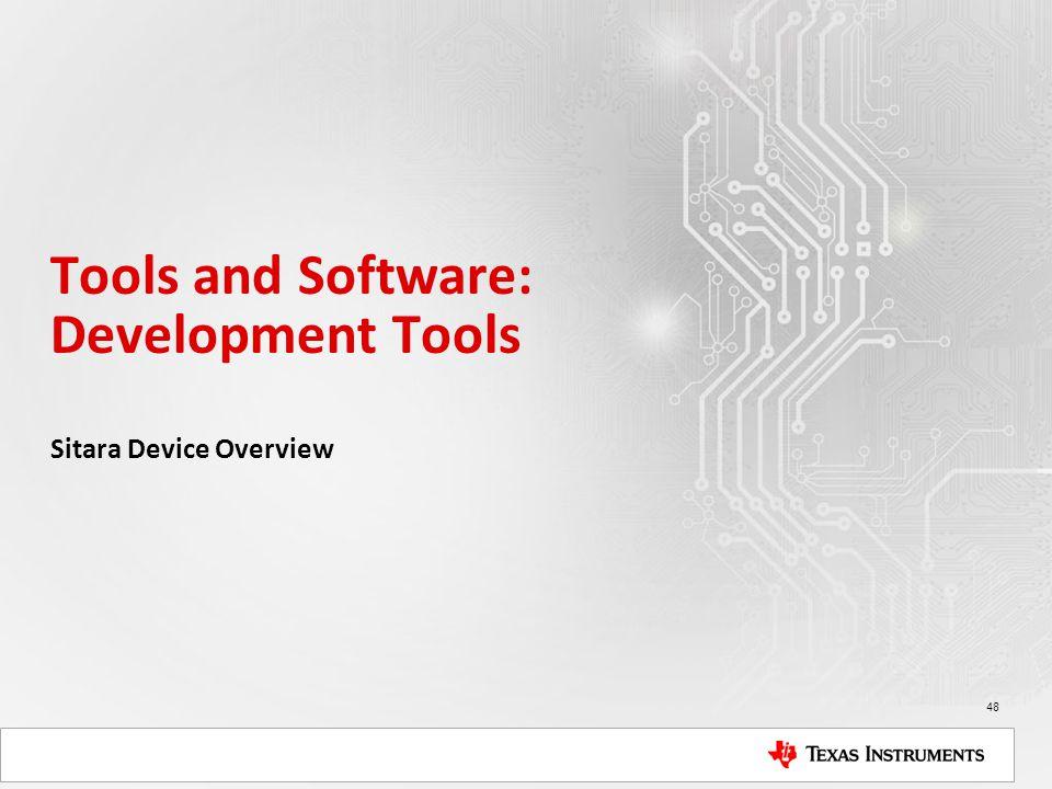 Tools and Software: Development Tools