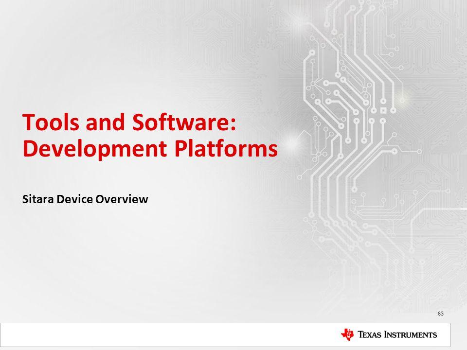Tools and Software: Development Platforms
