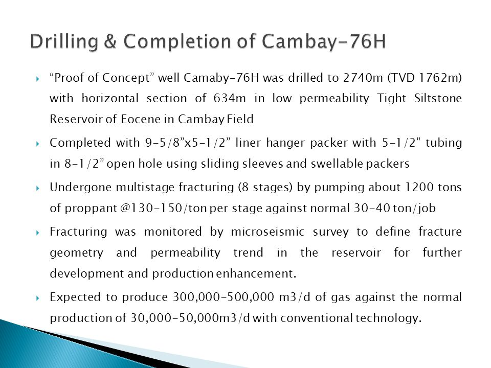 Drilling & Completion of Cambay-76H