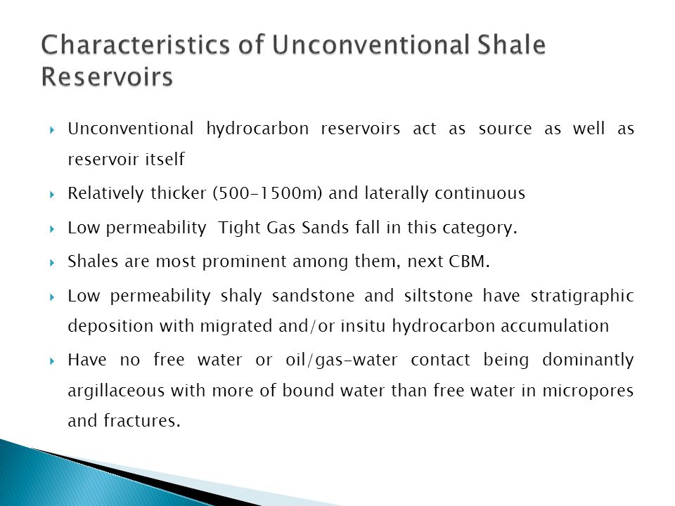 Characteristics of Unconventional Shale Reservoirs
