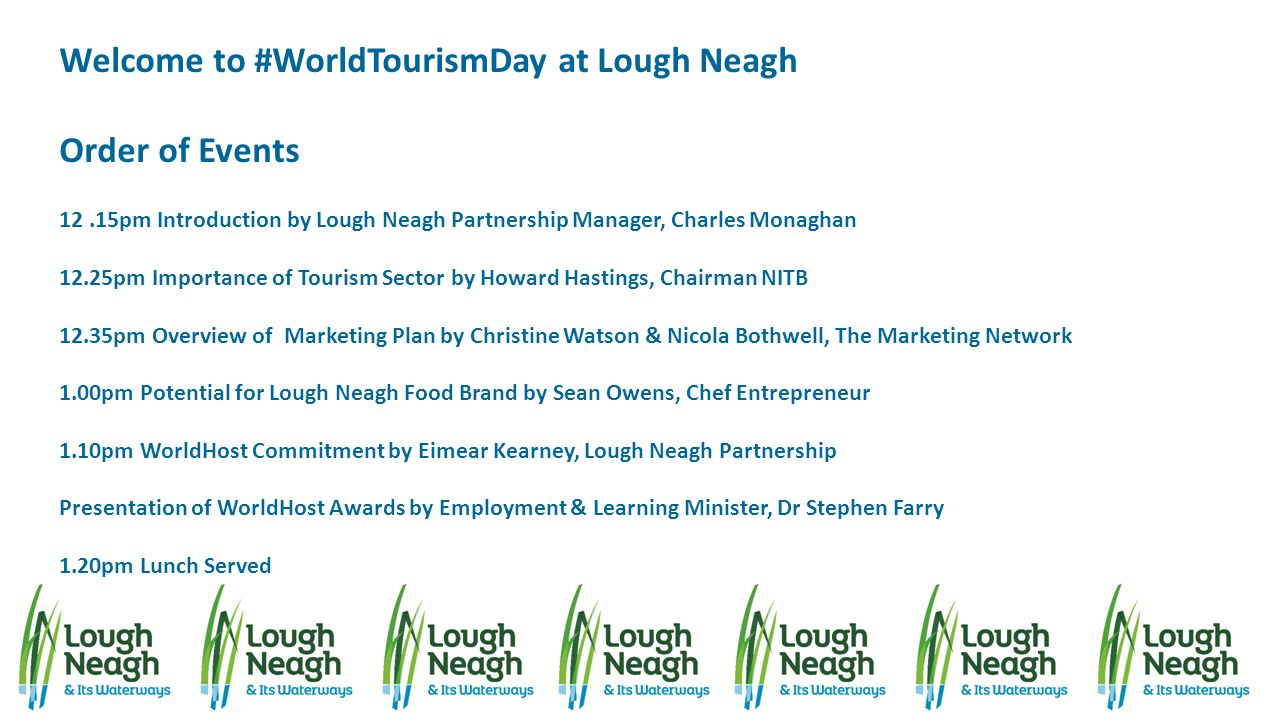 Welcome to #WorldTourismDay at Lough Neagh Order of Events