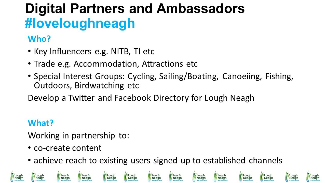 Digital Partners and Ambassadors #loveloughneagh