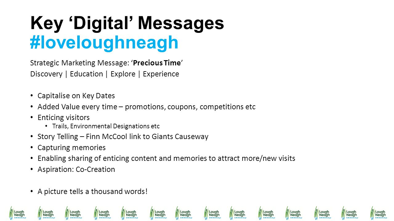 Key 'Digital' Messages #loveloughneagh