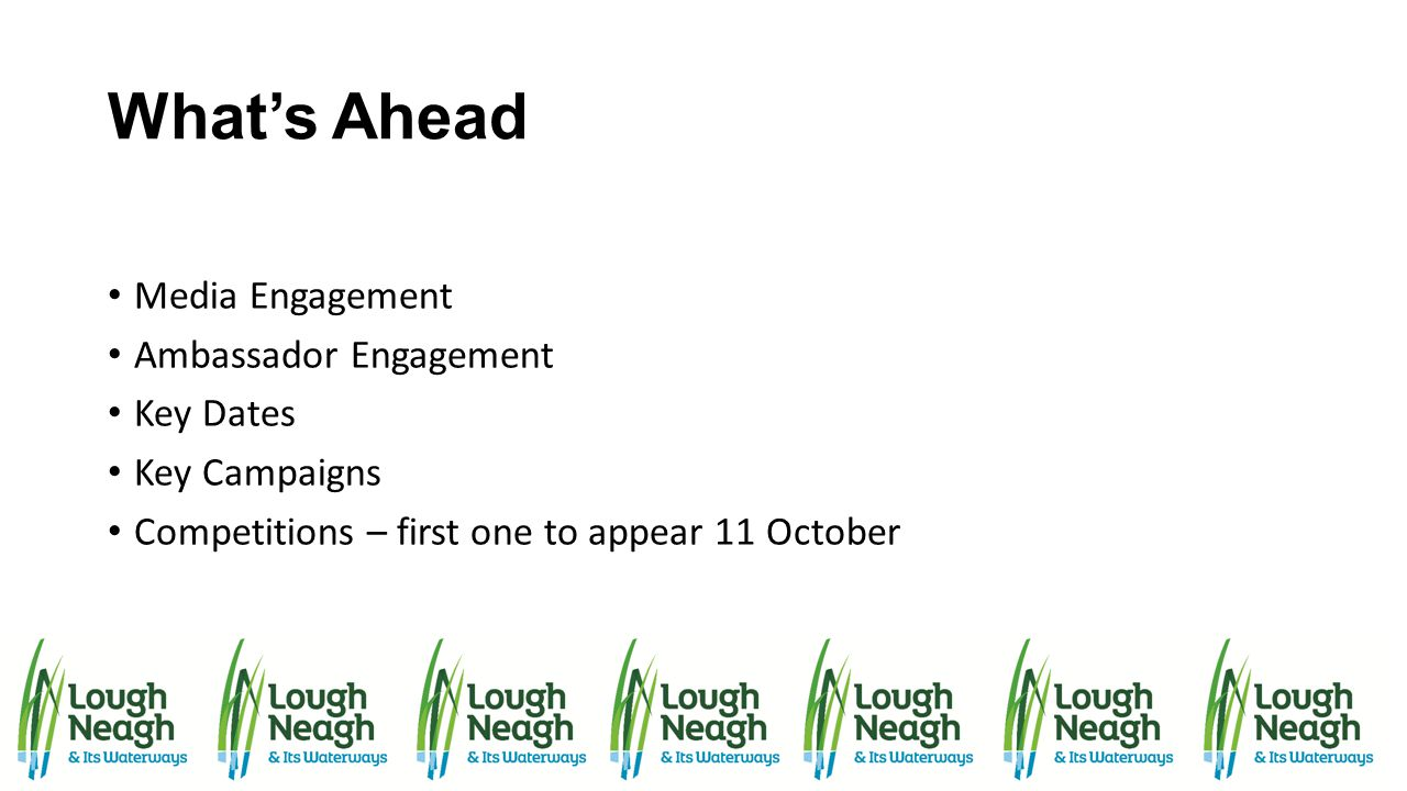 What's Ahead Media Engagement Ambassador Engagement Key Dates