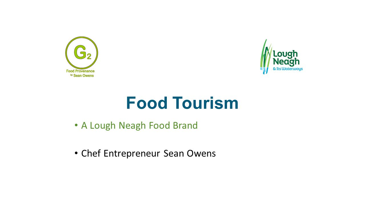 Food Tourism Food Tourism A Lough Neagh Food Brand