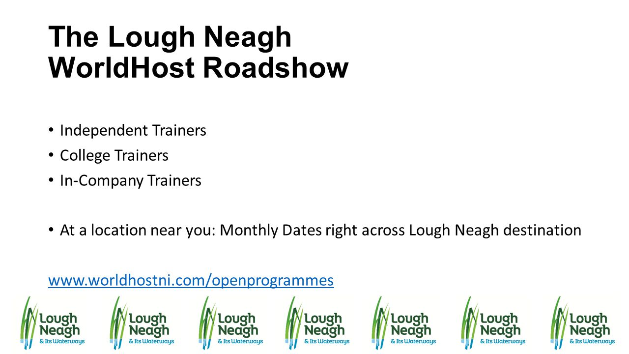 The Lough Neagh WorldHost Roadshow