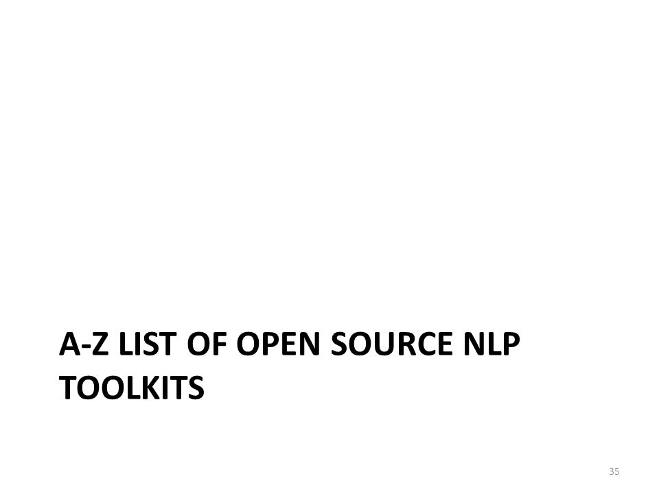 A-Z list of Open Source NLP toolkits
