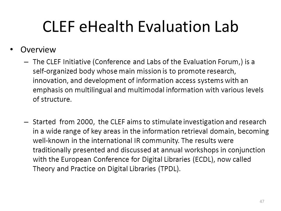 CLEF eHealth Evaluation Lab