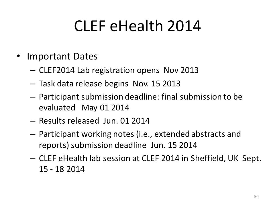 CLEF eHealth 2014 Important Dates