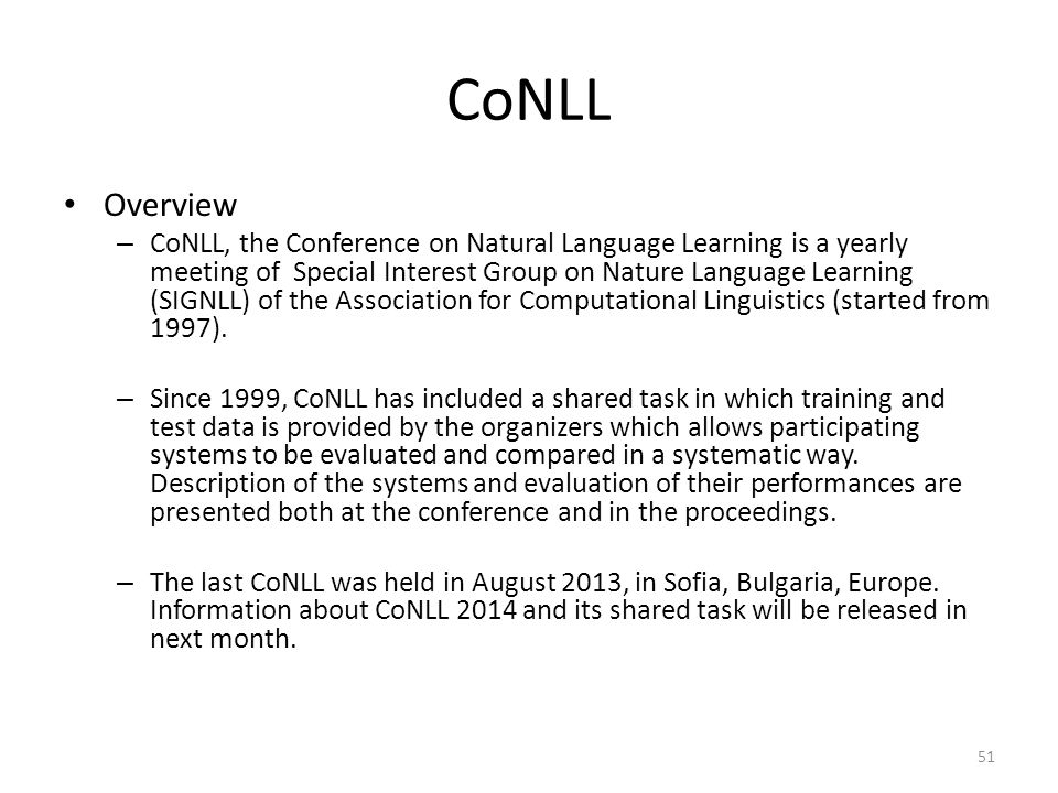 CoNLL Overview.