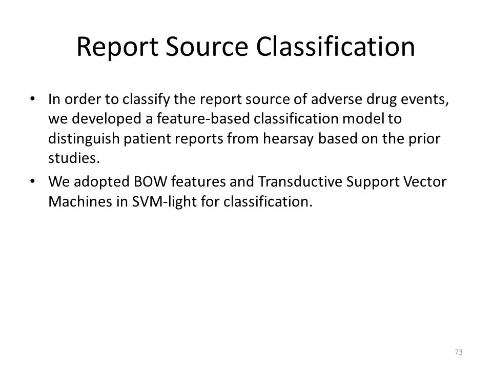Report Source Classification