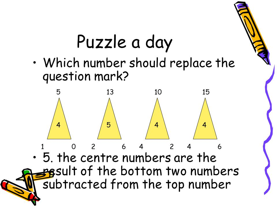 Puzzle a day Which number should replace the question mark