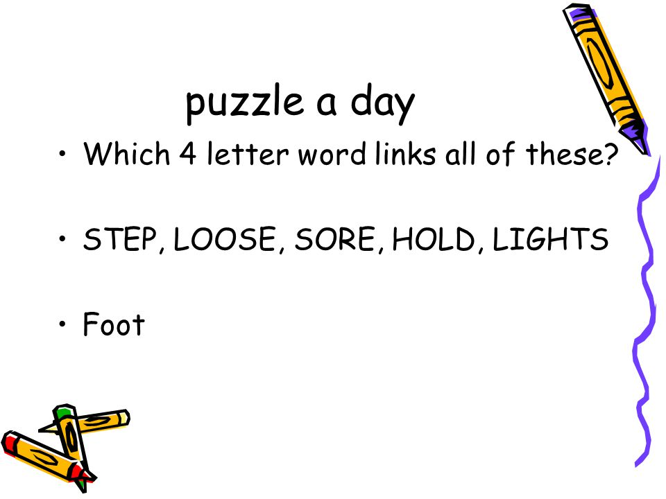puzzle a day Which 4 letter word links all of these