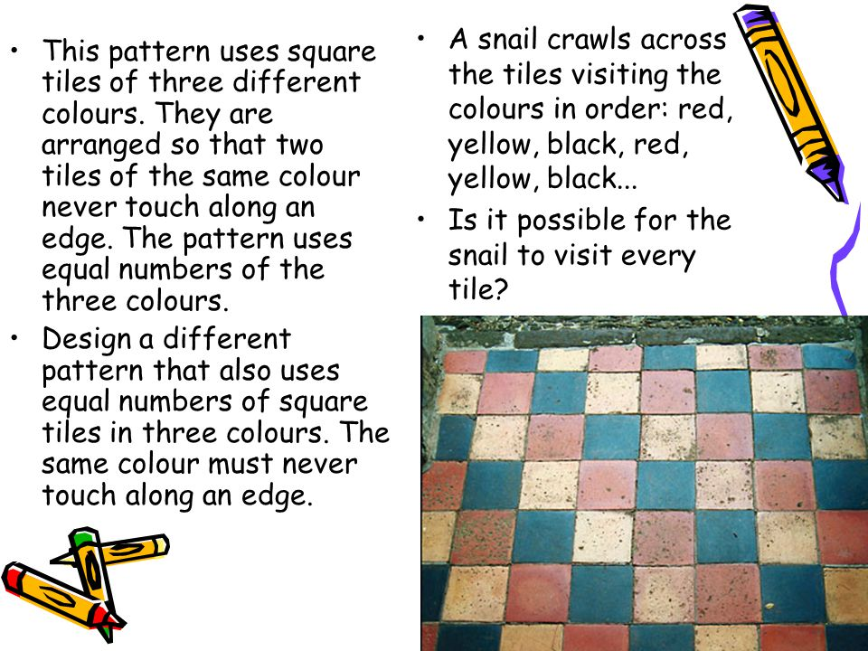 A snail crawls across the tiles visiting the colours in order: red, yellow, black, red, yellow, black...