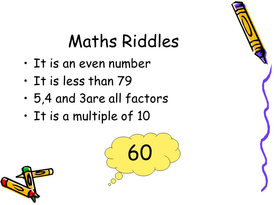 60 Maths Riddles It is an even number It is less than 79