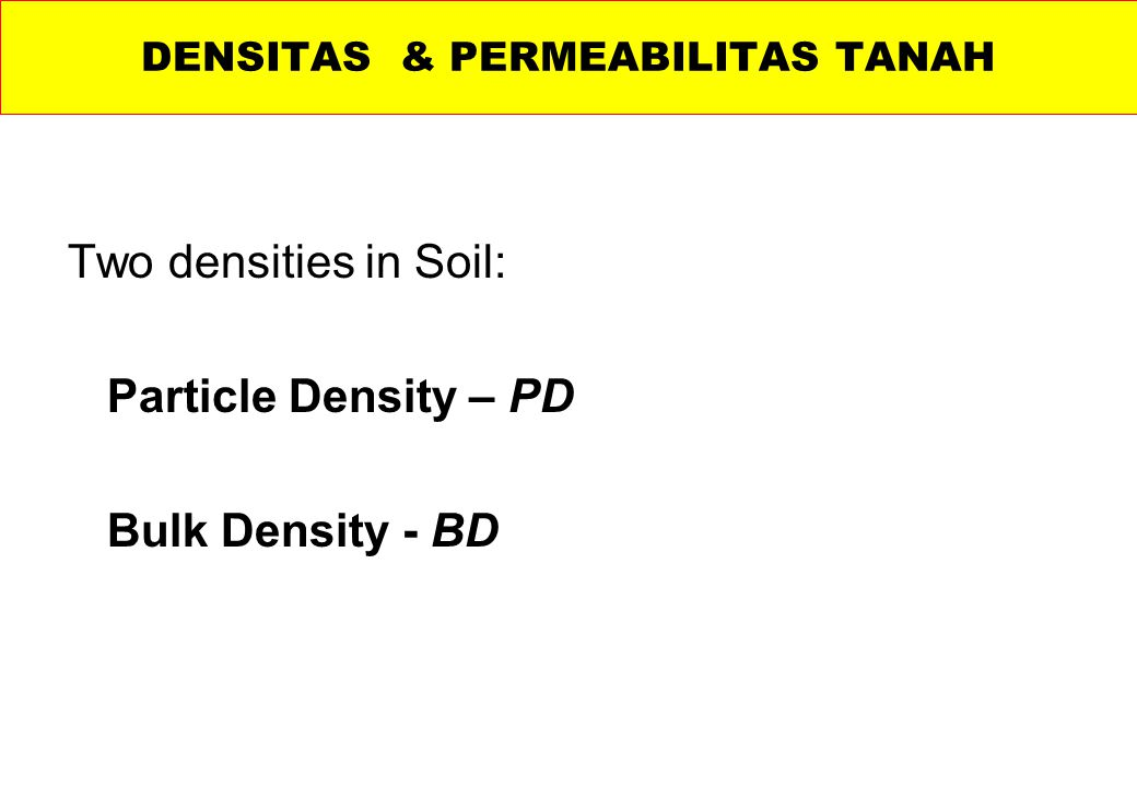 DENSITAS & PERMEABILITAS TANAH