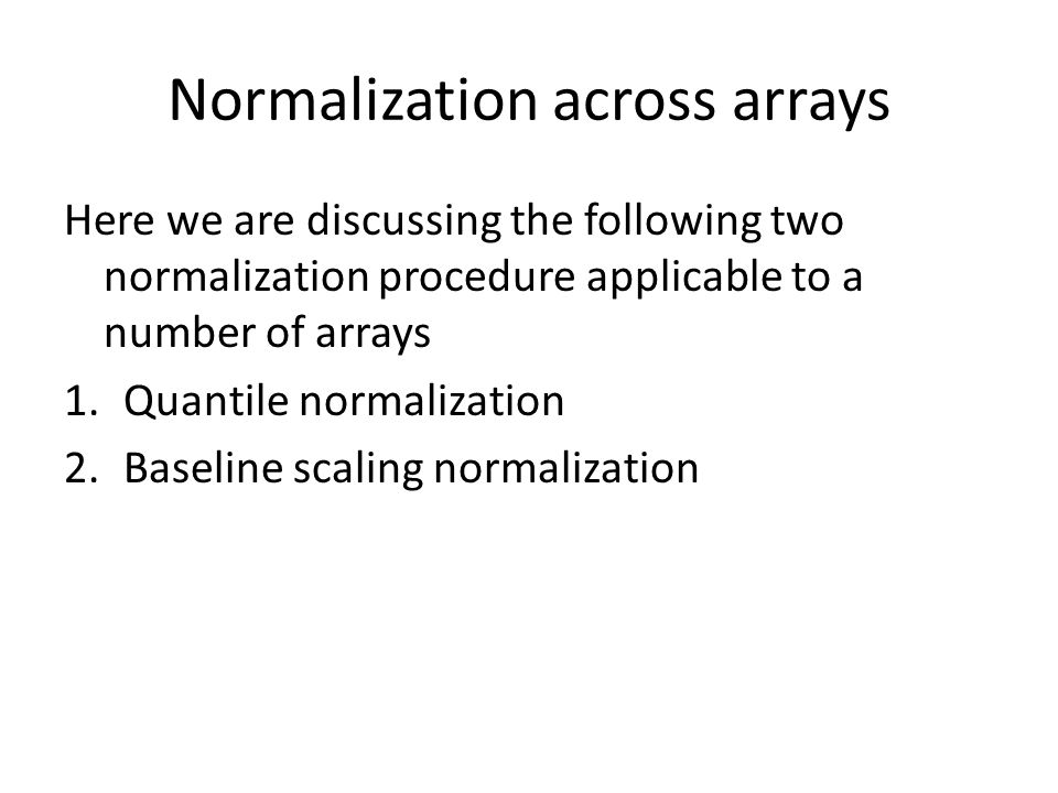 Normalization across arrays