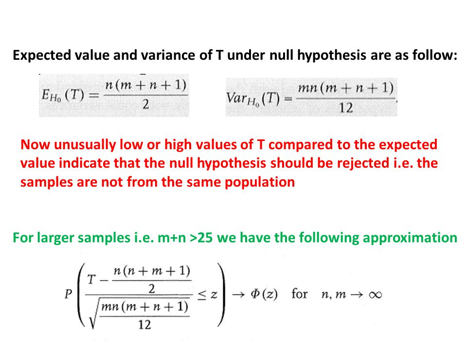 Expected value and variance of T under null hypothesis are as follow: