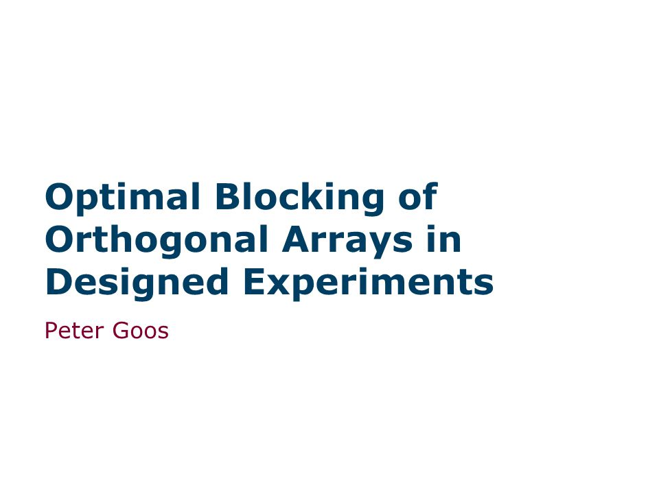 Optimal Blocking of Orthogonal Arrays in Designed Experiments