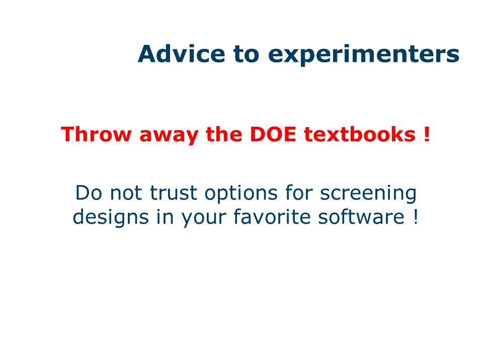 Advice to experimenters