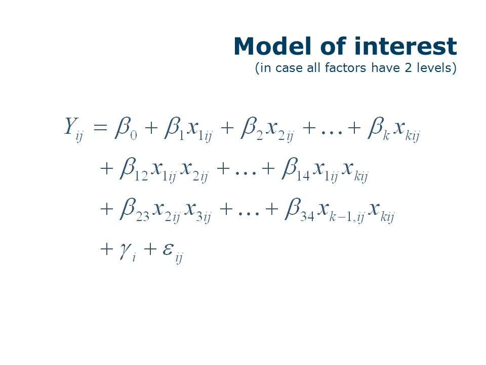 PART 1 The number of runs is big enough to estimate all main effects and two-factor interactions.